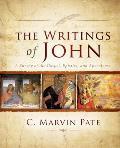Writings of John: A Survey of the Gospel, Epistles, and Apocalypse