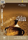 Deeper Connections #5: The Miracles of Jesus: Six In-Depth Studies Connecting the Bible to Life
