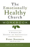 Emotionally Healthy Church Workbook 8 Studies for Groups or Individuals