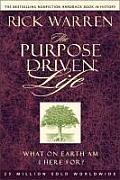 The Purpose Driven Life: What on Earth Am I Here For? (Purpose Driven Life) Cover