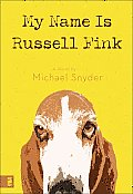 My Name Is Russell Fink