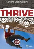 Higher #2: Thrive: Dare to Live Like God
