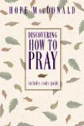 Discovering How To Pray
