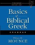 Basics of Biblical Greek : Grammar (3RD 09 Edition)