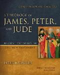 A Theology Of James, Peter, & Jude: Living In The Light Of The Coming King (Biblical Theology Of The New... by Peter H. Davids