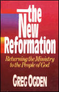 New Reformation Returning The Ministry