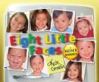 Eight Little Faces: A Mom's Journey