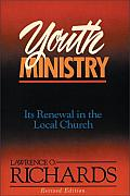 Youth Ministry: Its Renewal in the Local Church