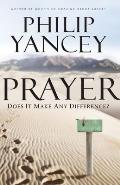 Prayer: Does It Make Any Difference? (10 Edition)