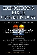 Expositor's Bible Commentary #04: 1 & 2 Kings, 1 & 2 Chronicles, Ezra, Nehemiah, Esther, Job: Volume 4