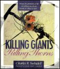 Killing Giants, Pulling Thorns