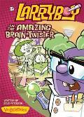 LarryBoy in the Amazing Brain-Twister