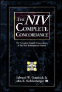 The NIV Complete Concordance; The Complete English Concordance to the New International Version
