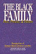 Black Family Past Present & Future