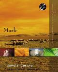 Mark (Zondervan Illustrated Bible Backgrounds Commentary) by David E. Garland