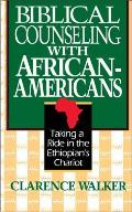 Biblical Counseling With African-americans (92 Edition)