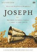 Joseph: A DVD Study: Waiting on God's Timing, Living in God's Plan (Living, Loving, and Overcoming Bible Study)