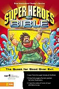Super Heroes Bible: Quest for Good Over Evil