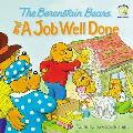 The Berenstain Bears and a Job Well Done (Berenstain Bears Living Lights 8x8)