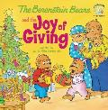 The Berenstain Bears and the Joy of Giving (Berenstain Bears Living Lights 8x8)