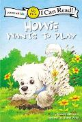 Howie Wants to Play (Zonderkidz: I Can Read! My First Shared Reading)