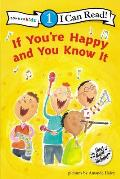 If You're Happy and You Know It (Zonderkidz I Can Read: Level 1)