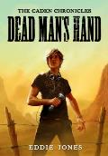 Caden Chronicles #01: Dead Man's Hand