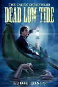 Dead Low Tide (Caden Chronicles, Th)