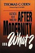 After Modernity What Agenda For Theology