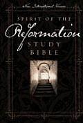 Spirit of the Reformation Study Bible NIV
