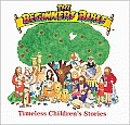 The Beginner's Bible: Timeless Children's Stories (Beginner's Bible)