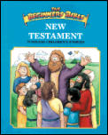 The Beginners Bible New Testament: Timeless Children's Stories