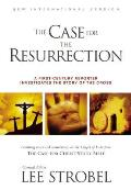 The Case for the Resurrection: A First-Century Reporter Investigates the True Story of the Cross