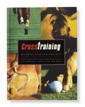 Cross Training: Becoming Your Spiritual Best