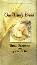 Our Daily Bread: Bible Readings for Every Day