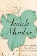 Female Member Being A Compendium Of Fa C