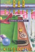 Bar Stories A Novel After All
