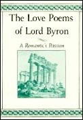 Love Poems Of Lord Byron A Romantics
