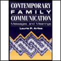 Contemporary Family Communication Messag