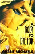Body To Dye For