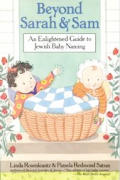 Beyond Sarah & Sam An Enlightened Guide to Jewish Baby Naming - Signed Edition