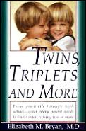 Twins Triplets & More Their Nature
