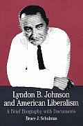 Lyndon B Johnson & American Liberalism