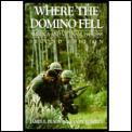 Where the Domino Fell America & Vietnam 1945 to 1995