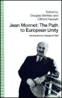 Jean Monnet: The Path to European Unity