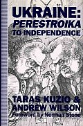 Ukraine: From Perestroika to Independence