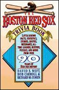 The Boston Red Sox Trivia Book
