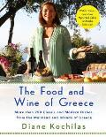 The Food and Wine of Greece: More Than Two Hundred and Fifty Classic and Modern Dishes from The.....