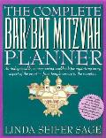 The Complete Bar/Bat Mitzvah Planner: An Indispendable, Money - Saving Workbook for Organizing Every Aspect of the Event - From Temple Services to Rec