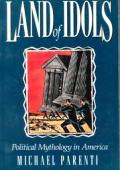 Land Of Idols Political Mythology In Ame